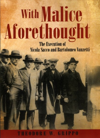 With Malice Aforethought by Theodore W. Grippo